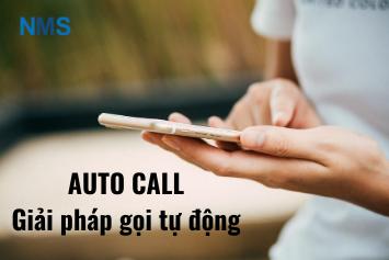 auto call gọi tự động
